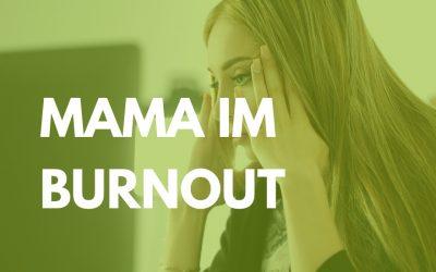 Mama im Burnout