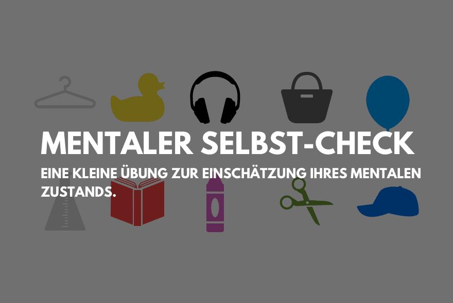 """Mentaler Selbst-Check – Eine kostenlose Alternative zu den bereits vorhandenen """"Mind-Apps""""."""